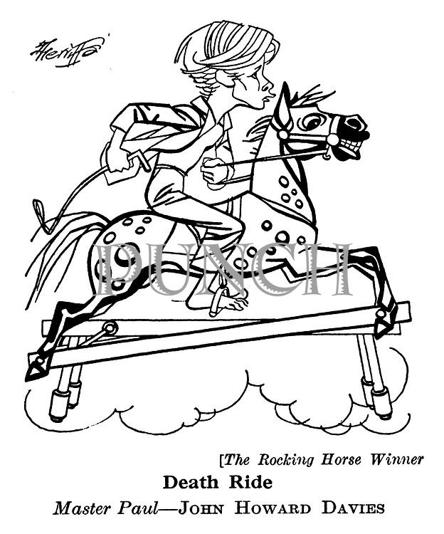 The Rocking Horse Winner ;  John Howard Davies