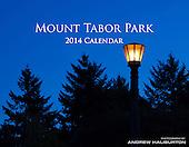 2014 Calendar Mt Tabor Park