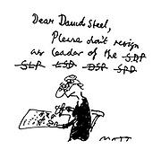 Dear David Steel, Please don't resign as leader of the SDP, SLP, LSD, DSP, SPD..
