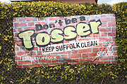 Anti littering 'Don't be a tosser' keep Suffolk Clean campaign banner, UK