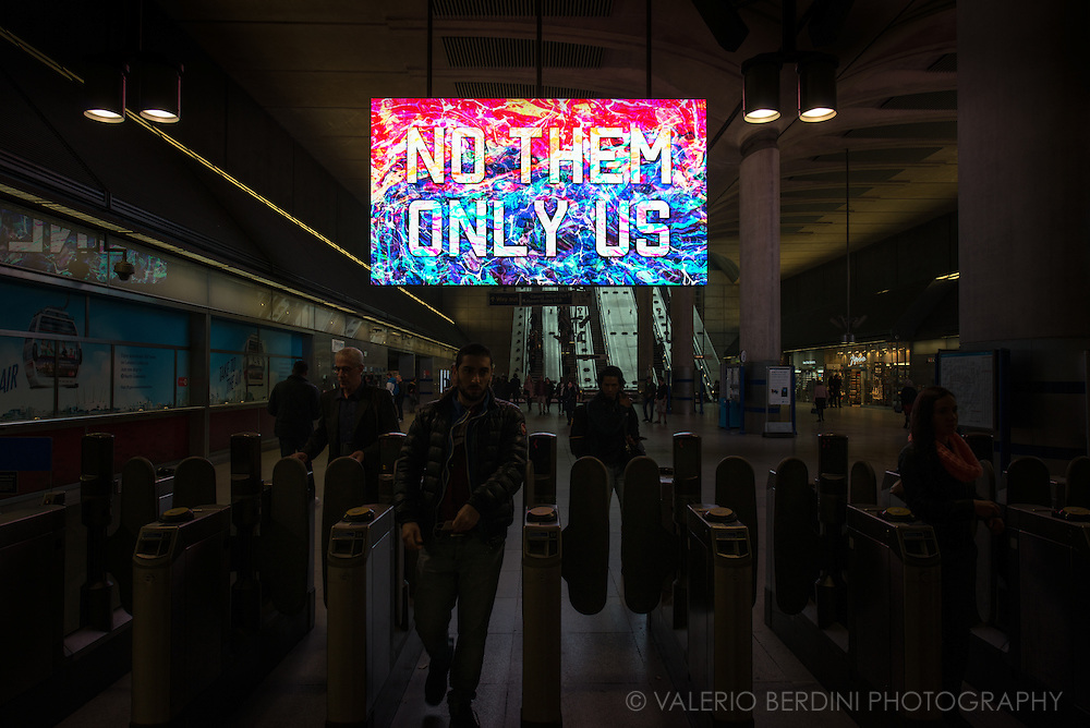 Mark Titchner piece, No Them Only Us, for London is Open campaign in Canary Wharf, is the largest screen installation ever displayed in the tube. It addresses concerns emerging in post brexit UK and remembers visitors London is open and welcoming.