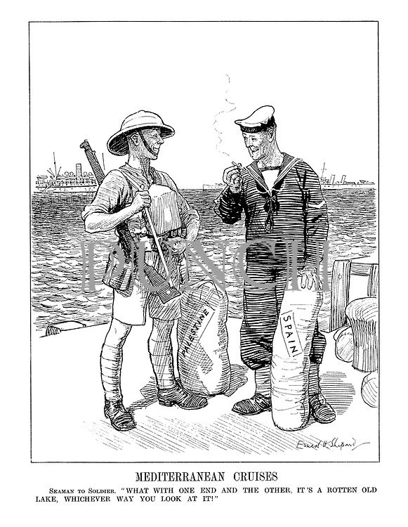 "Mediterranean Cruises. Seaman to Solder. ""What with one end and the other, it's a rotten old lake, whichever way you look at it!"""