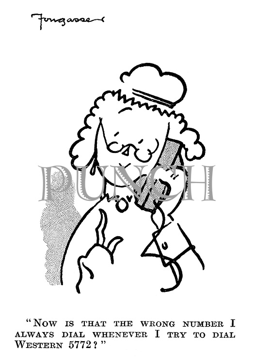 """Now is that the wrong number I always dial whenever I try to dial Western 5772?"""