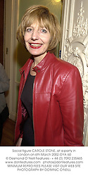 Social figure CAROLE STONE, at a party in London on 6th March 2002.<br />