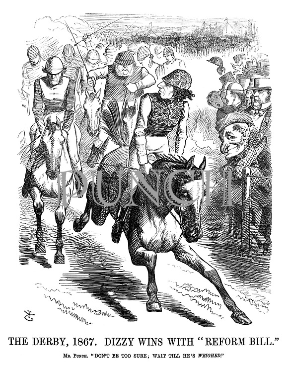 """The Derby, 1867. Dizzy Wins With """"Reform Bill."""" Mr Punch. """"Don't Be Too Sure; Wait Till He's Weighed."""""""
