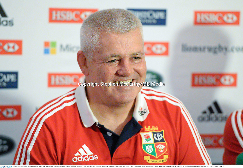 7 July 2013; British & Irish Lions head coach Warren Gatland during a press conference following their third and final test match against Australia. British & Irish Lions Tour 2013, Press Conference, Royal Automobile Club of Australia, Macquarie St, Sydney, NSW, Australia. Picture credit: Stephen McCarthy / SPORTSFILE