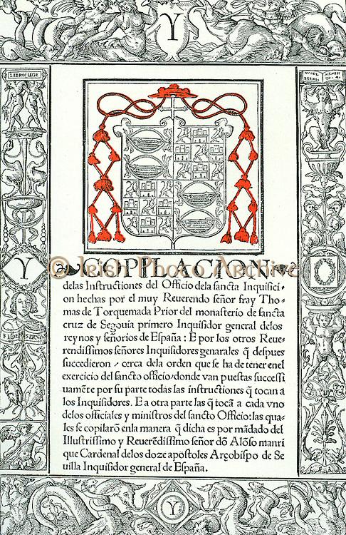 Title page of 'Compilacion de las Instructiones del Officio de la Sancta Inquisition' , Granada, 1537, by Tomas de Torquemada.  Torquemada (1420-1498) first Inquisitor General of Spain.