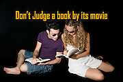 Famous humourous quotes series: Don't judge a book by its movie. A romantic young couple in their 20s on a black background