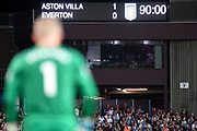 The scoreboard in front of Everton goalkeeper Jordan Pickford (1) during the Premier League match between Aston Villa and Everton at Villa Park, Birmingham, England on 23 August 2019.