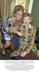Left to right, milliner COSMO JENKS and her mother MRS ROSEMARY JENKS,  at a fashion show in London on 15th April 2002.	OYY 4