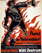 German political poster for 1919 election.  Text appeals to Düsseldorf voters, saying that by not voting they are prolonging the suffering and delaying the return of order.  Man Flames Bugle  Mallet Worker War Aftermath
