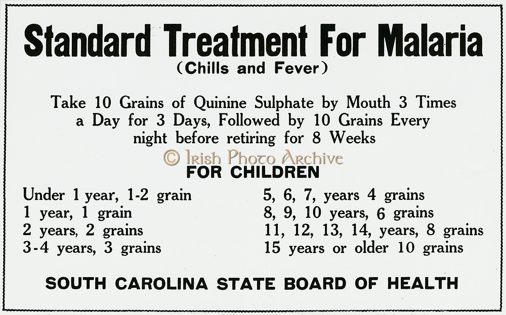 Poster issued by the South Carolina Boardof Health in about 1926  giving details of the standard treatment of malaria with quinine.