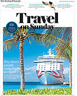 Front cover of the Travel on Sunday pull-out section of The Sunday Telegraph showing P&amp;O Cruises's Britannia in Grand Turk in the Turks and Caicos Islands.<br /> Picture date: Monday September 10, 2018.<br /> Photograph by Christopher Ison &copy;<br /> 07544044177<br /> chris@christopherison.com<br /> www.christopherison.com