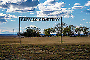 "We passed this ""Buffalo Cemetery"" on the way to the park."