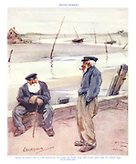 "Development. ""What we want, Joe, is for somebody to come an' turn this 'ere place into one of these 'ere palm beaches."" (an InterWar cartoon showing two British fishermen with regional accents planning tourism for their quiet seaside)"