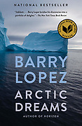 Bookcover of iceberg in Baffin Bay by Dave Walsh, for Arctic Dreams by Barry Lopez