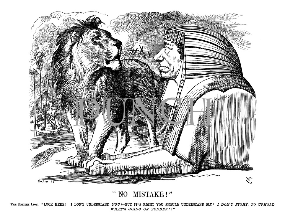 """No Mistake! The British Lion. """"Look here! I don't understand you! - But it's right yoiu should understand me! I don't fight, to uphold what's going on yonder!!"""""""