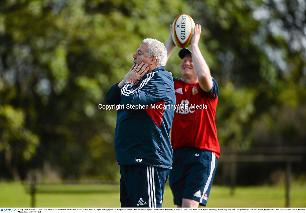 4 July 2013; British & Irish Lions head coach Warren Gatland and assistant Neil Jenkins, right, during squad training ahead of their 3rd test match against Australia on Saturday. British & Irish Lions Tour 2013, Squad Training. Noosa Dolphins RFC, Dolphin Oval, Sunshine Beach, Queensland, Australia. Picture credit: Stephen McCarthy / SPORTSFILE