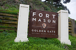 National Park Service welcome sign for Fort Mason, part of the Golden Gate National Recreation Area, San Francisco, California