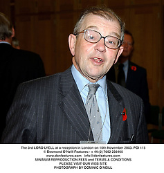 The 3rd LORD LYELL at a reception in London on 10th November 2003.POI 115