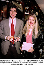 MR RUPERT SCOTT and his fiance the HON.MARY MONTAGU daughter of Lord Montagu of Beaulieu, at a party in London on February 25th 1997.LWS 66