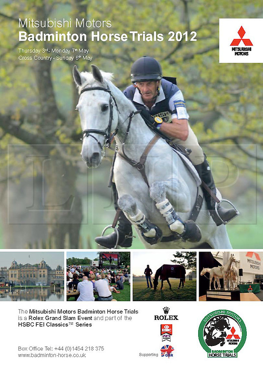 © Licensed to London News Pictures. 30/04/2012. BADMINTON, UNITED KINGDOM.  A collect copy of the poster for the 2012 The Mitsubishi Motors Badminton Horse Trials which was cancelled this morning due to poor ground conditions. The event, which was a key qualifier for the 2012 London Olympic Games, has been called off because of large areas of standing surface water and worries about the going of the Cross Country track. Photo credit: Mark Chappell/LNP
