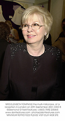 MRS ELIZABETH TOMPKINS the multi-millionaire at a charity evening in aid of the Children with Leukaemia Trust at a special show of the musical My Fair Lady followed by a dinner at Le Meredian Waldorf Hotel, London on 20th September 2001.