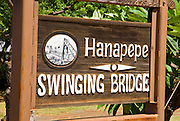 Sign at the Hanapepe swinging bridge, Hanapepe, Island of Kauai, Hawaii