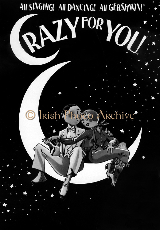 """Cover of the music to 'Crazy for You' a musical with lyrics by Ira Gershwin and music by George Gershwin. Billed as """"The New Gershwin Musical Comedy"""", it was based on the song writing team's 1930 production, Girl Crazy, but uses songs from several other prod"""