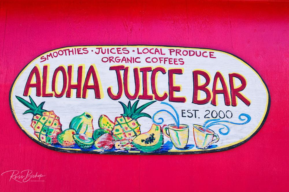 Aloha Juice Bar sign, Hanalei, Island of Kauai, Hawaii