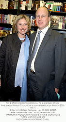 MR & MRS RANDOLPH CHURCHILL, he is grandson of war time leader Winston Churchill, at a party in London on 8th April 2003.	PIS 71