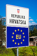 Croatia border and European Union signs, Zamost, Croatia