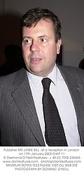 Publisher MR JAMIE BILL  at a reception in London on 17th January 2002.			OWP 11