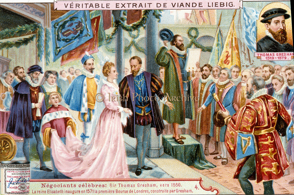 Elizabeth I inaugurating the first Royal Exchange, London, 1571. The Exchange was built by Thomas Gresham (1519-1579).  19th century chromolithograph.