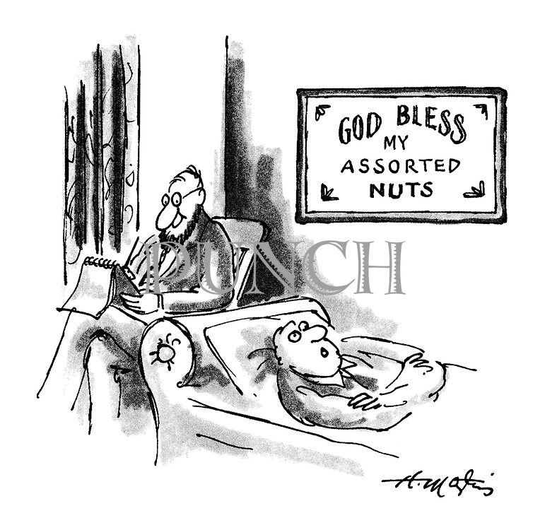 ('God bless my assorted nuts' sign in psychoanalyst's office)