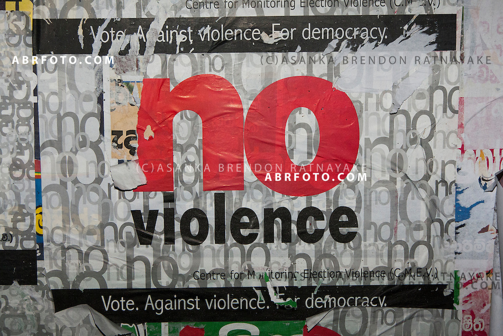 A Banner reading 'No Violence' an initiative done by the Centre for Monitoring Election Violence in an attempt to keep the 2010 Presidential Election Violence free. By Asanka Brendon Ratnayake