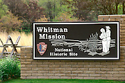 Entrance sign at Whitman Mission, Whitman Mission National Historic Site, Walla Walla, Washington