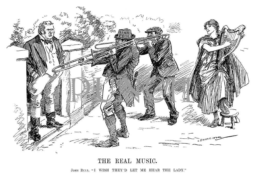 "The Real Music. John Bull. ""I wish they'd let me hear the lady."" (Sinn Fein and Ulster drown out Erin's harp playing with their trombones during the InterWar era)"