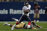 Phillip Buchanon (31) of the Houston Texans races past St. Louis Rams' Chris Massey (45) for a 31-yard punt return in the first half at the Edward Jones Dome in St. Louis, Missouri, August 19, 2006.  The Texans beat the Rams 27-20.