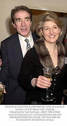 The EARL & COUNTESS ALEXANDER OF TUNIS at a party in London on 27th March 2001.OMN 66