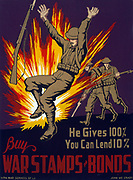 He gives 100%, you can lend 10% Buy war stamps & bonds. John McCrady 1911-1968.  Poster encouraging purchase of war stamps and bonds to help fund the war effort, showing a soldiers near an explosion during combat.