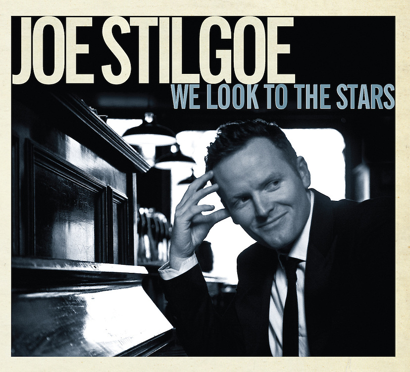 Joe Stilgoe 'We Look To The Stars' - Album Cover 2012