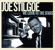 Joe Stilgoe 'We Look To The Stars' - Album Cover 2012