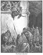 The Death of Jezebel 2 Kings 9:33 From the book 'Bible Gallery' Illustrated by Gustave Dore with Memoir of Dore and Descriptive Letter-press by Talbot W. Chambers D.D. Published by Cassell & Company Limited in London and simultaneously by Mame in Tours, France in 1866