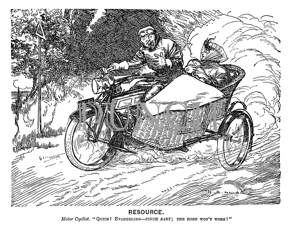 "Resource. Motor Cyclist. ""Quick! Evangeline—pinch baby; The horn won't work!"""