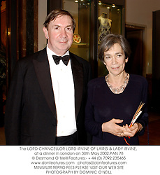 The LORD CHANCELLOR LORD IRVINE OF LAIRG & LADY IRVINE, at a dinner in London on 30th May 2002.	PAN 78