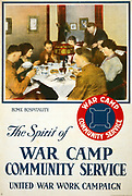 Title: The spirit of war camp community service, United War Work Campaign / Heywood Strasser & Voigt Litho. Co. N.Y.  1918 Poster showing a group of servicemen having dinner in a home.