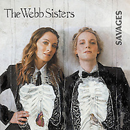 The Webb Sisters 'Savages' - Album Cover, 2010