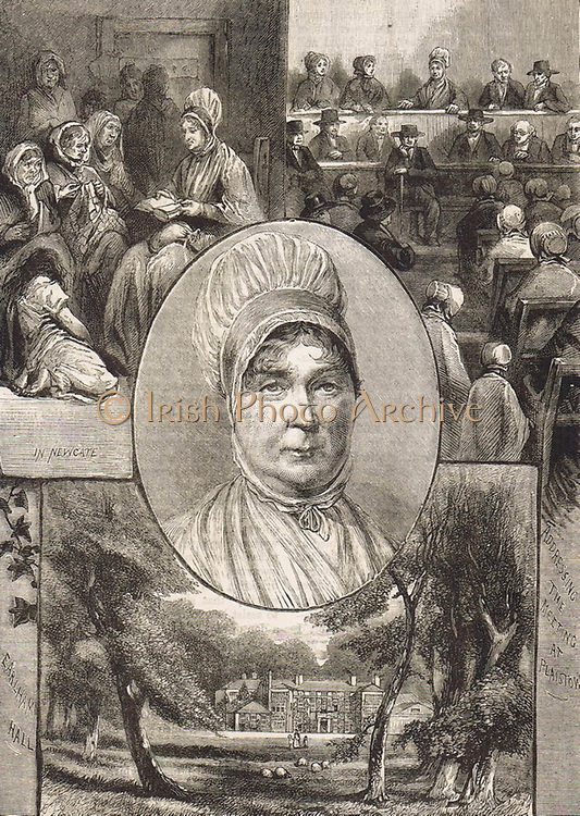 Elizabeth Fry (1780-1845) English Quaker social reformer. Fry reading to female prisoners at Newgate (top left); Addressing  Quaker Meeting at Plaistow, Greater London, (top right); Her childhood home, Earlham Hall, Norwich.  From 'The Quiver', London, 1882.