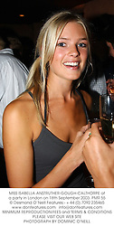 MISS ISABELLA ANSTRUTHER-GOUGH-CALTHORPE at a party in London on 18th September 2003.PMR 55